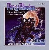 Perry Rhodan Silb.ed.21 d.Straße Nach Andromeda
