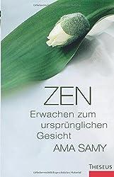 Zen - Erwachen zum ursprünglichen Gesicht
