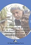 Telecharger Livres Pourquoi le developpement durable est un avantage strategique dans les pays en voie de developpement (PDF,EPUB,MOBI) gratuits en Francaise