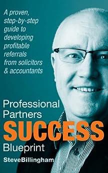 Professional Partners Success Blueprint by [Billingham, Steve]