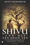Shivu and His Ten Upon Ten: Bildungsroman of a Modern Avatar