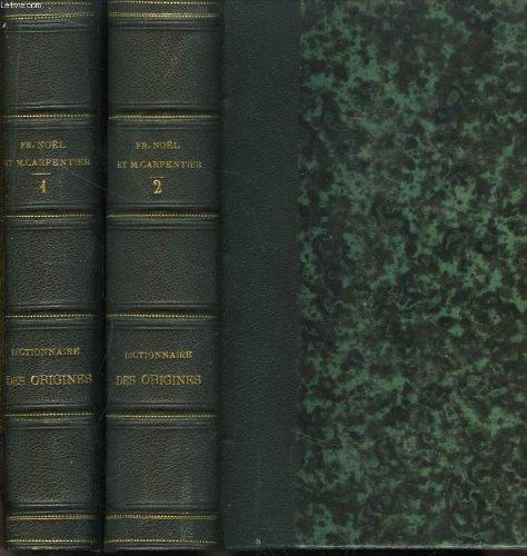 Nouveau dictionnaire des origines, inventions et dévouvertes dans les arts, les sciences, la géographie, le commerce, l'agriculture. en 2 tomes