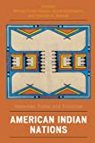 American Indian Nations: Yesterday, Today, and Tomorrow (Contemporary Native American Communities)