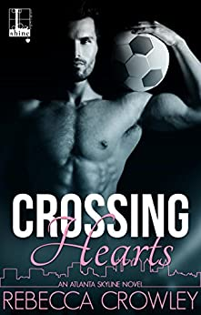 Crossing Hearts (An Atlanta Skyline Novel) by [Crowley, Rebecca]