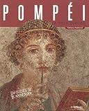 Pompéï : la ville oubliée / Tatiana Pedrazzi | Pedrazzi, Tatiana. Auteur