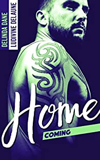 Homecoming par Delinda Dane