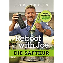 Reboot with Joe: Die Saftkur by Joe Cross (2016-03-06)
