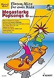 Cover of: Megastarke Popsongs: Band 6. 1-2 Sopran-Blockflöten. Ausgabe mit CD. (Flöten-Hits für coole Kids) |