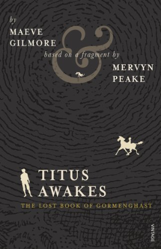titus-awakes-the-lost-book-of-gormenghast-gormenghast-trilogy-4