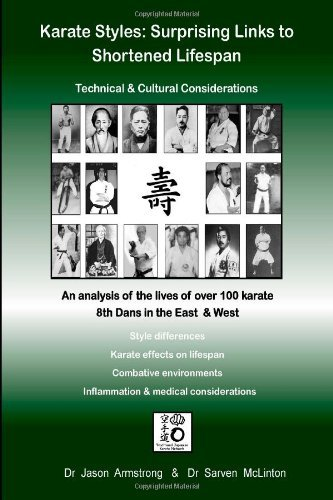 Karate Styles: Surprising Links to Shortened Lifespan by Dr Jason Armstrong (17-May-2013) Paperback