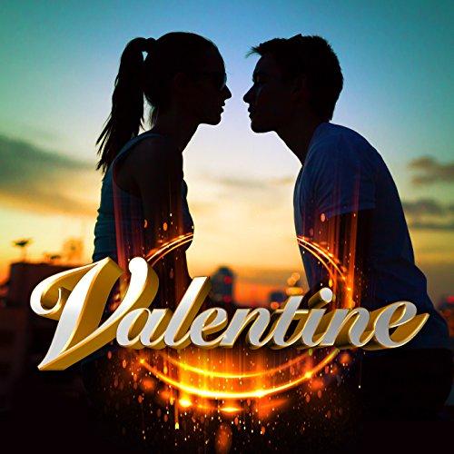 Valentine [Explicit]