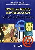 Scarica Libro Profili del diritto delle obbligazioni Interessi legali e convenzionali Euro Divieto d anatocismo Mutuo e tasso usuraio Compensazione (PDF,EPUB,MOBI) Online Italiano Gratis