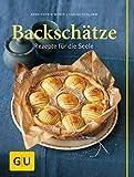 Backschätze: Rezepte für die Seele (GU Themenkochbuch)