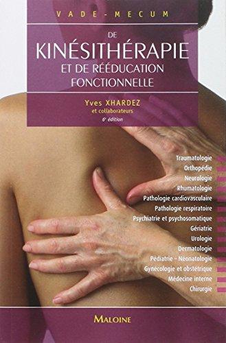 Vade-Mecum de kinésithérapie et de rééducation fonctionnelle par Yves Xhardez