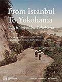 From Istanbul to Yokohama by Adele Schlombs (2014-11-05)