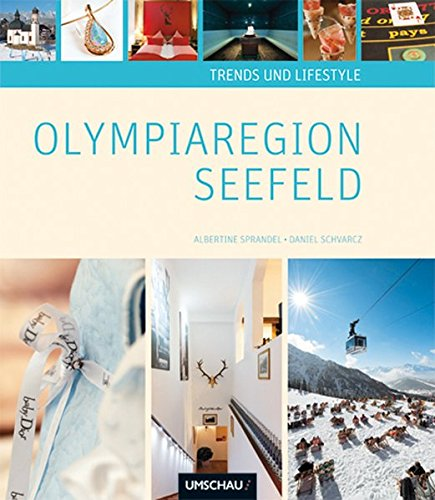 Trends und Lifestyle Olympiaregion Seefeld