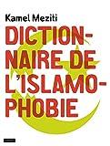 DICTIONNAIRE DE L'ISLAMOPHOBIE
