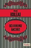 Der ruhende Bacchus: Kriminalroman