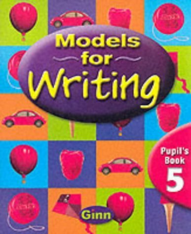 Models for Writing Year 5/P6: Pupil Book by Buckton. Chris ( 2000 ) Paperback