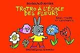 """Afficher """"L'Ane Trotro Trotro à l'école des fleurs"""""""