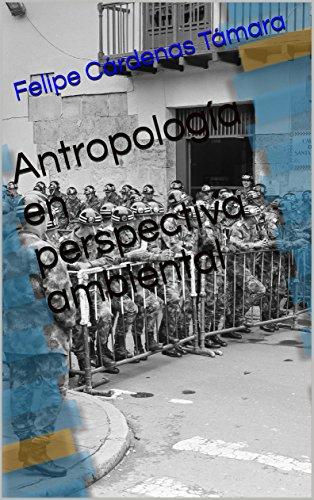 Antropología en perspectiva ambiental