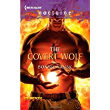The Covert Wolf by Bonnie Vanak (2012-07-24)