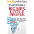 Big Men Little People: The Leaders Who Defined Africa