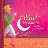 La flûte enchantée racontée aux enfants (1CD audio)