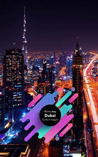 Guida turistica Dubai: guida turistica, mappe e viaggi.