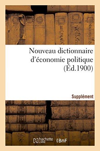 Nouveau dictionnaire d'économie politique. Supplément par Sans Auteur