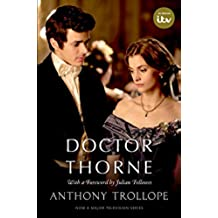 Doctor Thorne TV Tie-In with a foreword by Julian Fellowes: The Chronicles of Barsetshire (Oxford World's Classics)