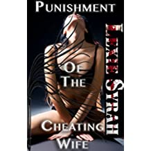 Punishment of His Cheating Wife: (Rough, Pain, Fetish, Dark, Domestic Discipline) (English Edition)