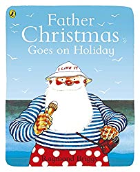 Father Christmas Goes on Holiday (Picture Puffin)