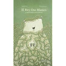 El Rey Oso Blanco y otros cuentos maravillosos (sieteleguas)