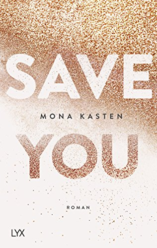 Die Maxton Hall Trilogie - Save you  Bd. 2