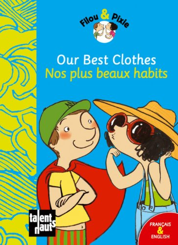 Our best clothes par Mellow, Pauline Duhamel