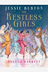 The Restless Girls: A dazzling, feminist fairytale from the bestselling author of The Miniaturist Hardcover
