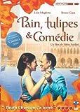Pain, tulipes et comedies