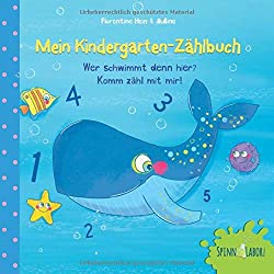 Mein Kindergarten-Zählbuch - Wer schwimmt denn hier? Komm zähl mit mir!: Zählen lernen ab 2 Jahren (für Mädchen und Jungen), mit kurzen Reimen und ... die Zahlen 1 - 10 spielerisch erfassen.