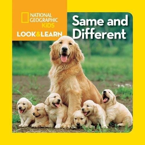 National Geographic Little Kids Look and Learn: Same and Different (Look&Learn)