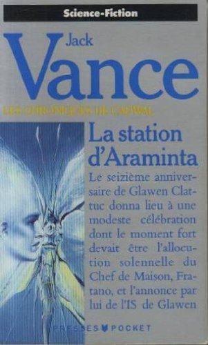 La station d'Araminta (Les chroniques de Cadwal, tome1).
