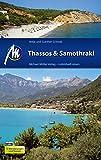 Thassos & Samothraki Michael Müller Verlag: Individuell reisen mit vielen praktischen Tipps. - Gunther Schwab, Antje Schwab