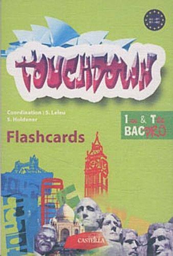 Touchdown : Flashcards 1e et Tle Bac Pro