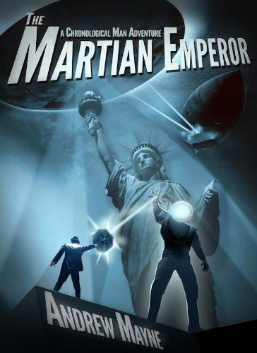 The Martian Emperor (A Chronological Man Adventure) (The Chronological Man Book 2) (English Edition) por Andrew Mayne