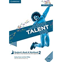 Talent. Student's book-Workbook. Per il primo biennio delle Scuole superiori. Con ebook. Con espansione online: Talent Level 2 Student's Book/Workbook Combo with eBook [Lingua inglese]