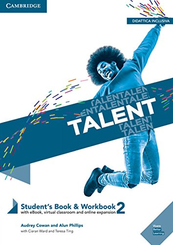 Talent. Student's book-Workbook. Per il primo