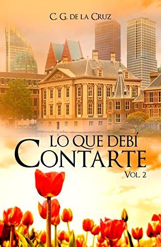 Lo que debí contarte (Tessa & Alexandr nº 2) par C.G. De La Cruz
