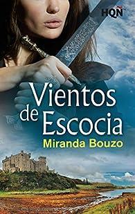 Vientos de Escocia par Miranda Bouzo