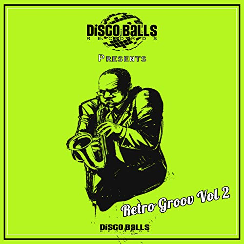 Retro Groov, Vol. 2 Disco-retro-dance