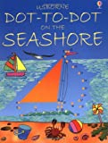 Dot-to-Dot Seashore (Usborne Dot-to-dot)